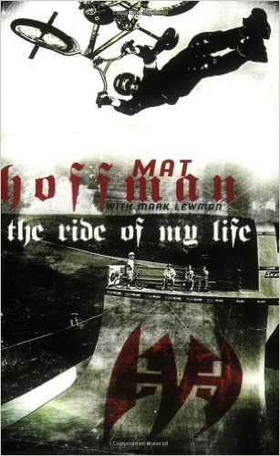 mat-hoffman-ride-of-my-life